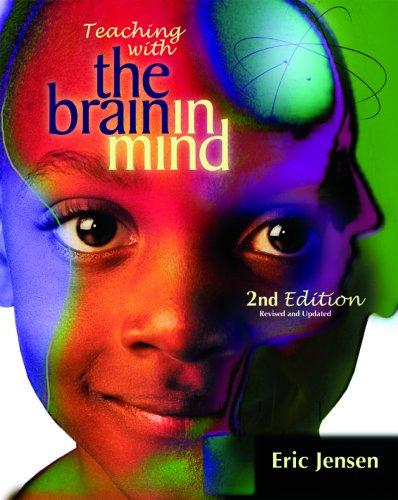 Download Teaching with the Brain in Mind, Revised 2nd Edition