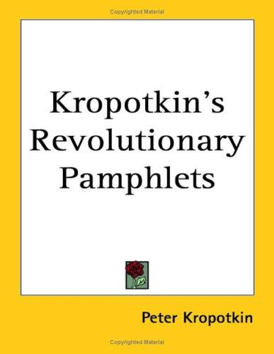 Kropotkin's Revolutionary Pamphlets