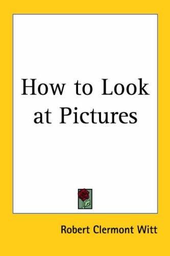 Download How to Look at Pictures