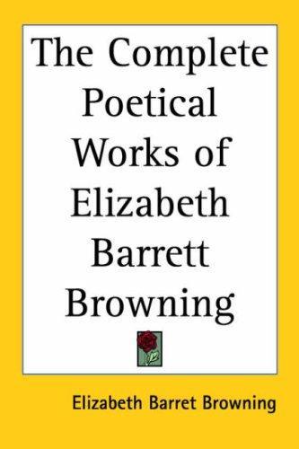 Download The Complete Poetical Works of Elizabeth Barrett Browning