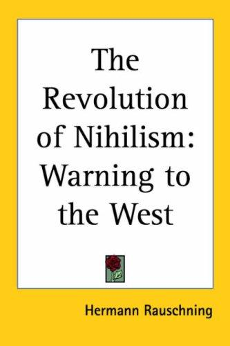 Download The Revolution of Nihilism