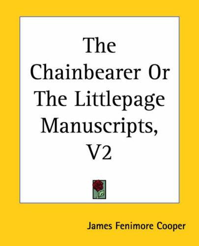 Download The Chainbearer Or The Littlepage Manuscripts