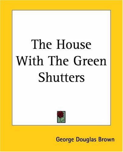 Download The House With The Green Shutters