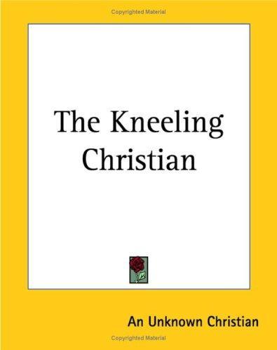 Download The Kneeling Christian