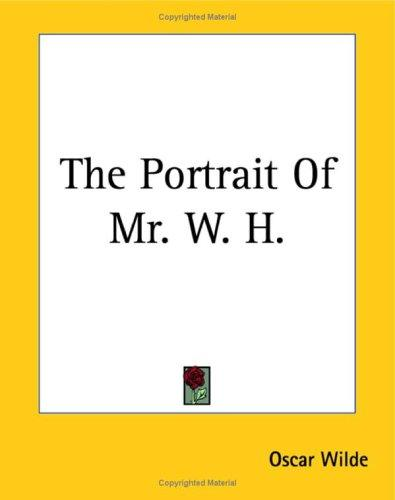 Download The Portrait Of Mr. W. H.