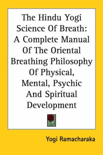Download The Hindu Yogi Science of Breath