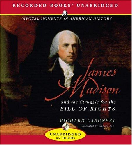 Download James Madison and the Struggle for the Bill of Rights