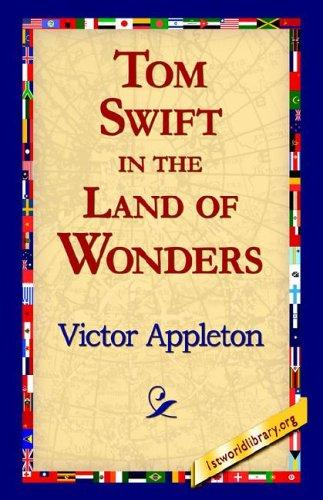 Download Tom Swift in the Land of Wonders