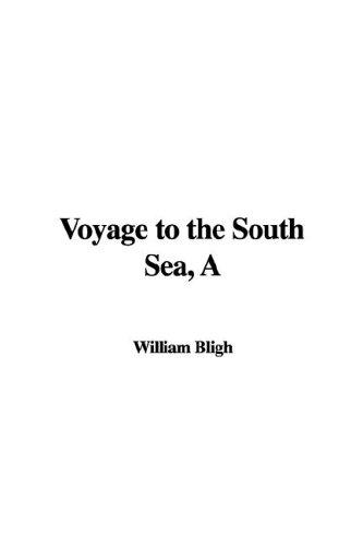 Download Voyage to the South Sea