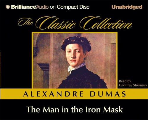 The Man in the Iron Mask (The Classic Collection)