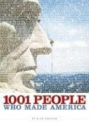 Download 1001 People Who Made America