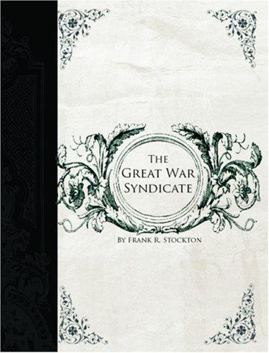 Download The Great War Syndicate (Large Print Edition)