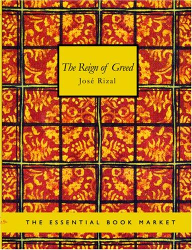The Reign of Greed (Large Print Edition)