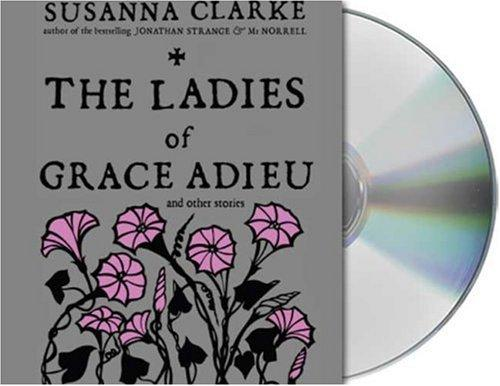 Download The Ladies of Grace Adieu and Other Stories