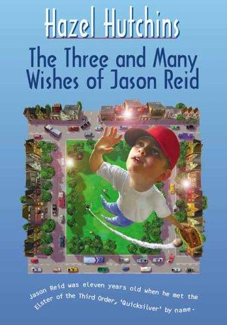 Download The Three and Many Wishes of Jason Reid