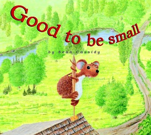 Good to be Small