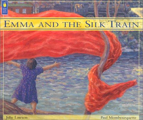 Emma and the Silk Train