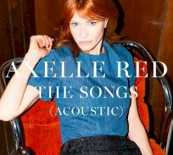 Axelle Red - Si tu savais