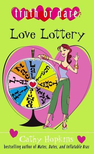 Love Lottery (Truth Or Dare) by Cathy Hopkins