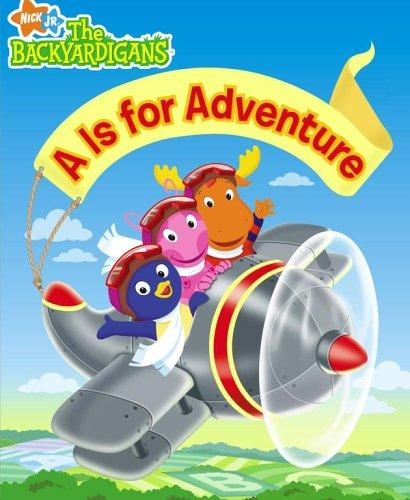 A Is for Adventure (The Backyardigans) by Irene Kilpatrick