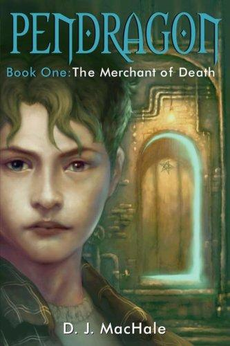 The Merchant of Death (Pendragon)