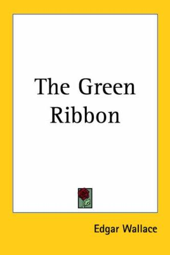 The green ribbon by Edgar Wallace