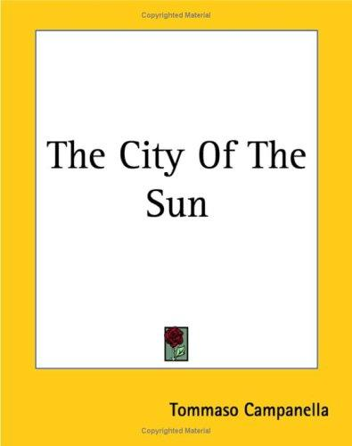 The City of the Sun by Tommaso Campanella