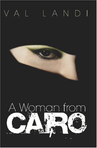 A Woman From Cairo by Val Landi