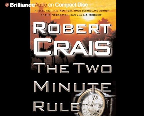 Two Minute Rule, The by Robert Crais
