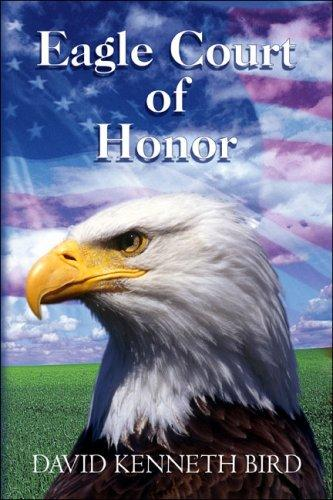 Eagle Court of Honor by David Kenneth Bird
