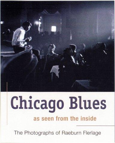 Chicago blues by Raeburn Flerlage